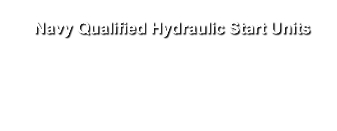 Navy Qualified Hydraulic Start Units